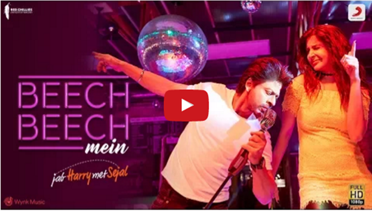 Jab Harry Met Sejal latest song Beech Beech Mein