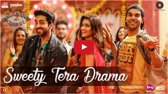 Bareilly Ki Barfi latest song Sweety Tera Drama