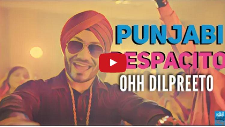 PUNJABI DESPACITO Ohh Dilpreeto Despacito Remix luis Fonsi Ft Daddy Yankee ODF