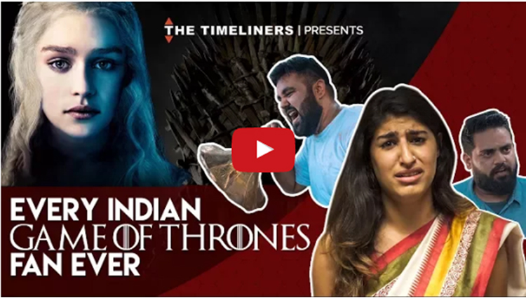 Every Indian Game Of Thrones Fan Ever