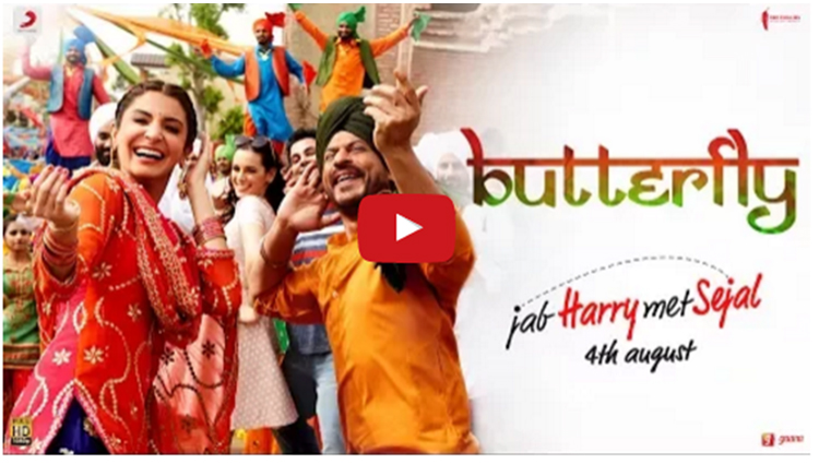 Jab Harry Met Sejal latest song Butterfly