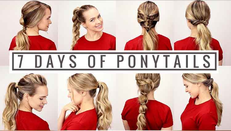 Make 7 Different Ponytails For 7 Days