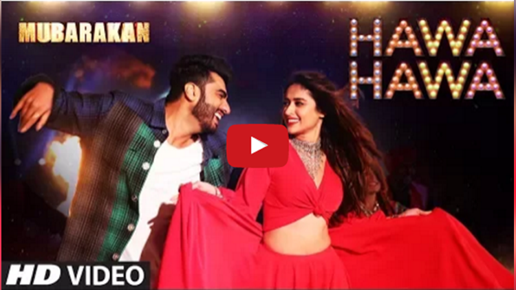 Mubarakan latest song Hawa Hawa Video