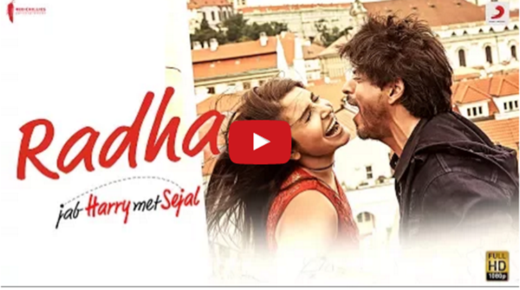 Jab Harry Met Sejal latest track Radha