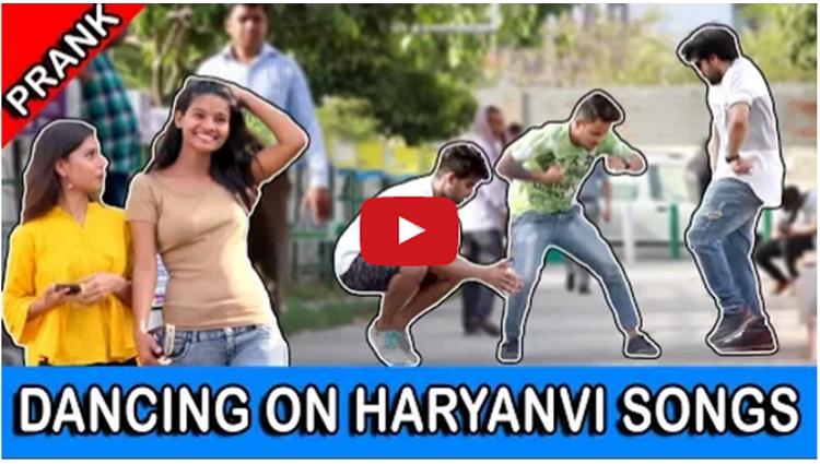 Dancing on Haryanvi Songs Prank video