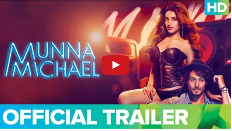 Munna Michael Official Trailer