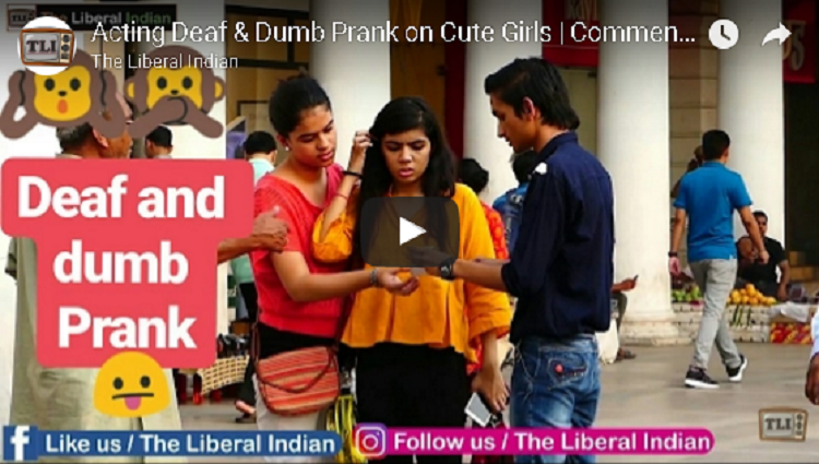 Acting Deaf and Dumb Prank on Cute Girls Comment Trolling Pranks In India The Liberal Indian TLI