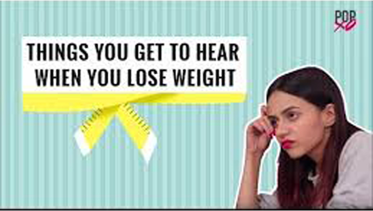 things you Get To Hear When You Lose Weight