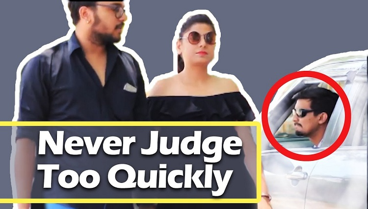 never judge too quickly