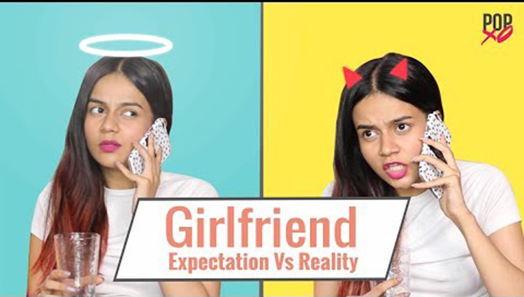 Girlfriend Expectation Vs Reality POPxo