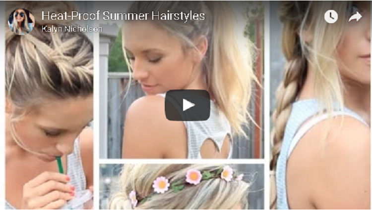 Heat Proof Summer Hairstyles
