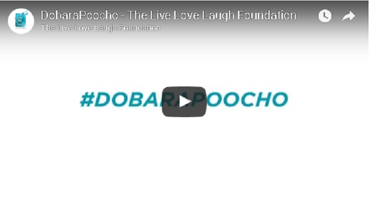 DobaraPoocho The Live Love Laugh Foundation