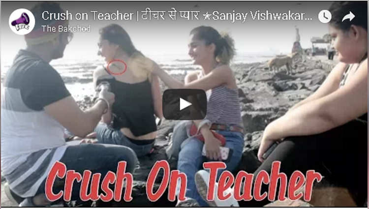 Crush on Teacher Sanjay Vishwakarma thebakchod