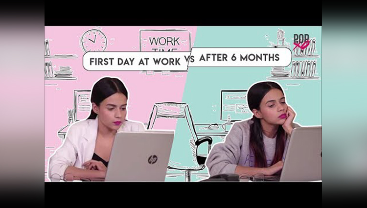 First Day At Work Vs After 6 Months POPxo