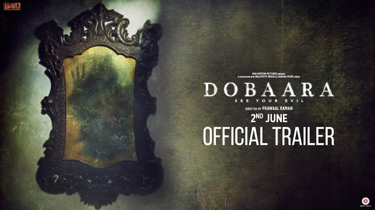 dobaara see your evil official trailer