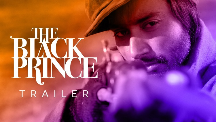 the black prince official trailer