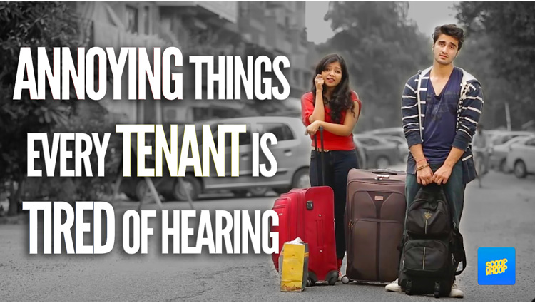 ScoopWhoop Annoying Things Every Tenant Is Tired Of Hearing