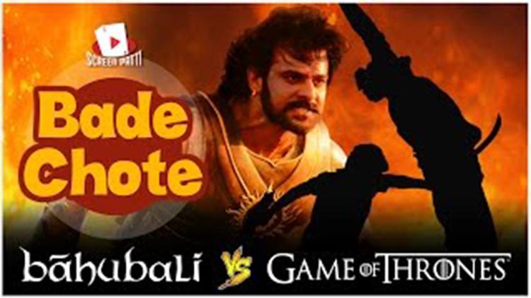 ScreenPattis Bade Chote Bahubali vs Game Of Thrones