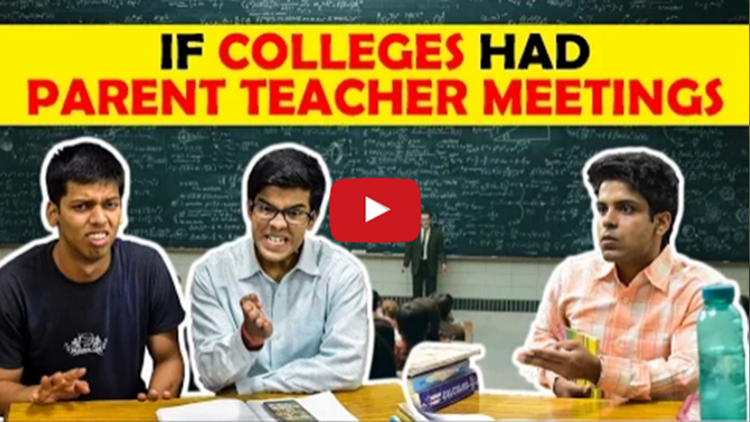 If Colleges had Parent Teacher Meetings