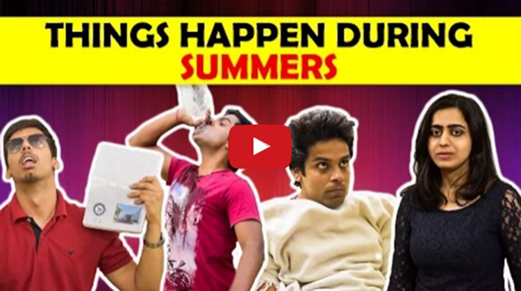 Things Happen During Summers
