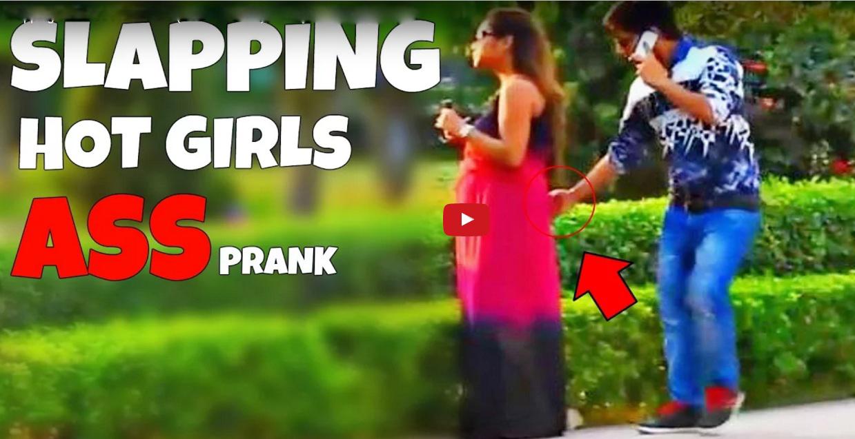 Slapping Girls ASS Prank GONE WRONG Prank In India 2017 PrankManians