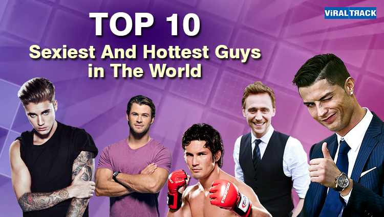 worlds top 10 sexiest and hottest men