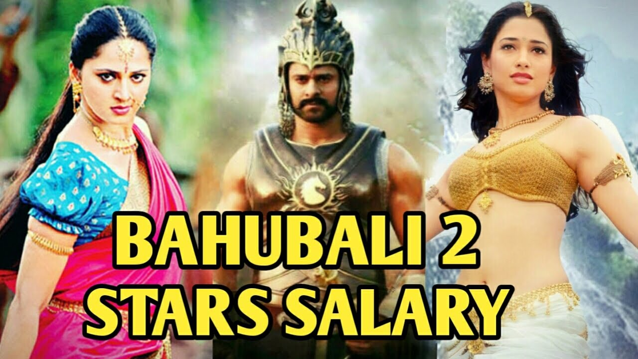 'Baahubali 2' Stars Cast's Salary Will Blow Your Mind