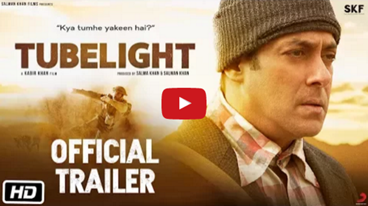 Tubelight Official Trailer