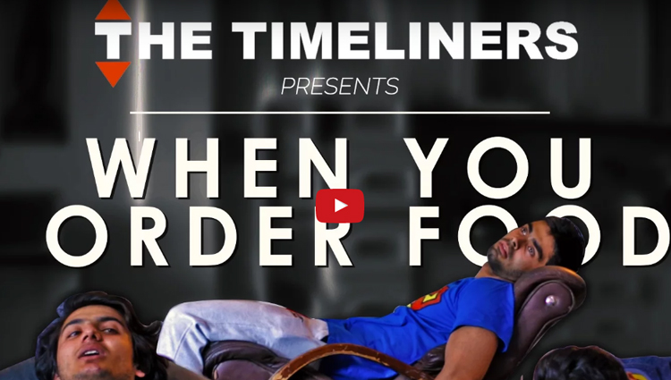 When You Order Food The Timeliners