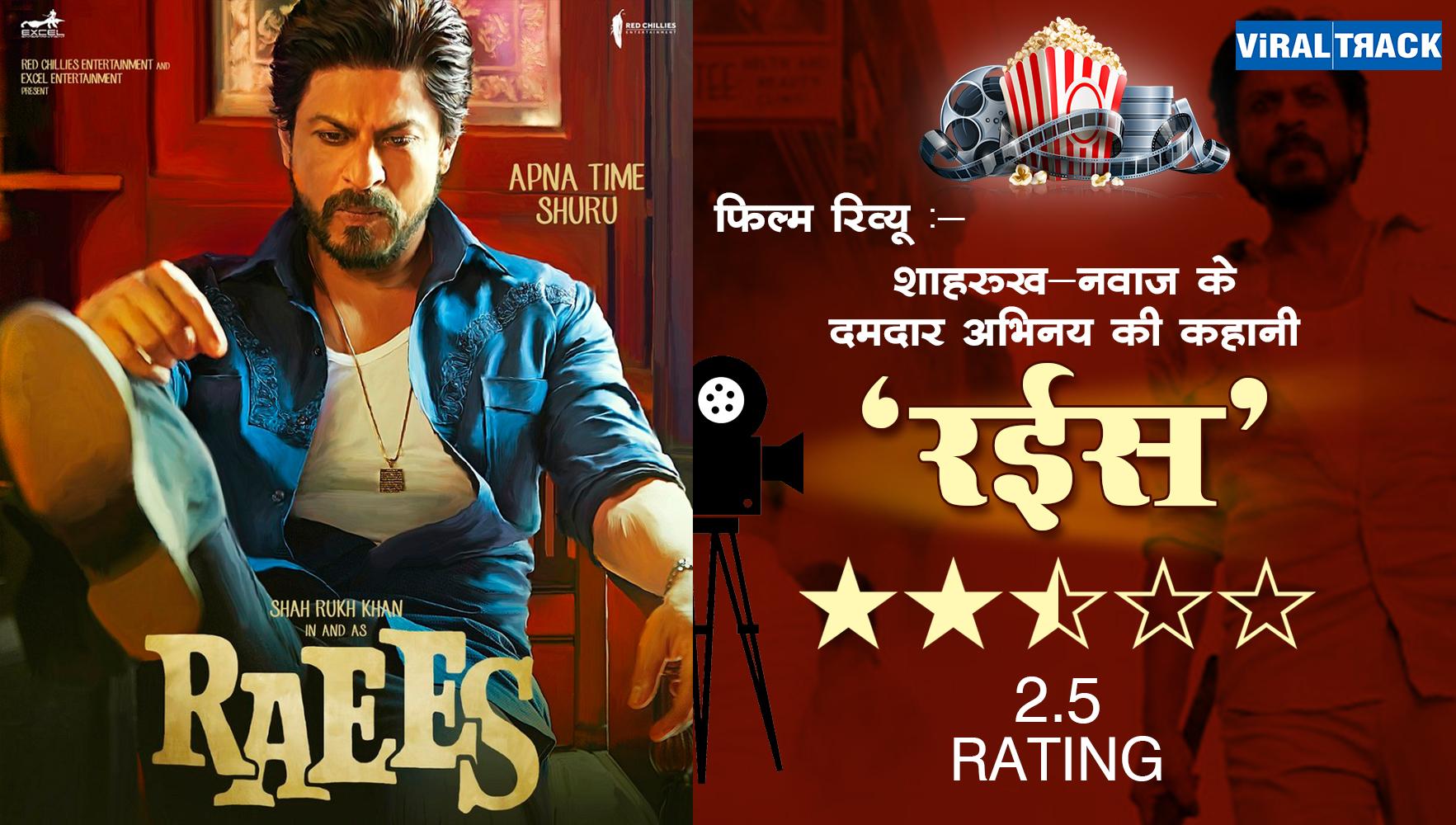shahrukh khan raees movie review