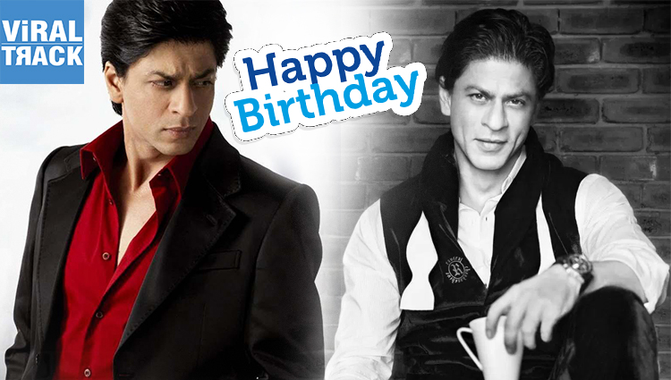 happy birthday the king of bollywood shahrukh khan