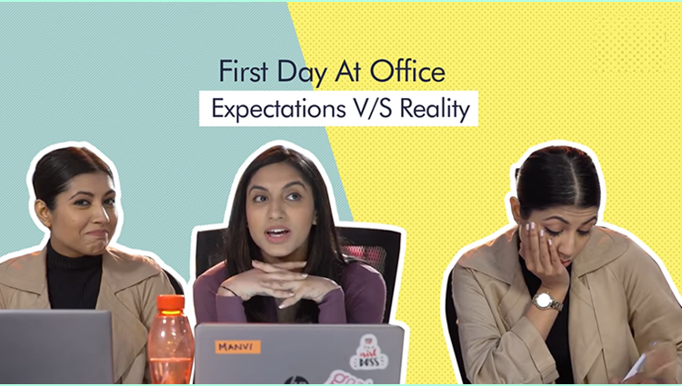 first day at office expectation vs reality