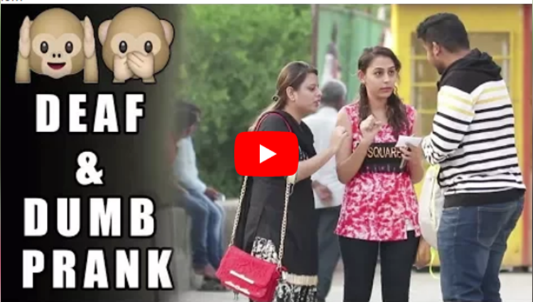 Acting Deaf and Dumb Prank 2 Funny Prank Pranks In India Raj Khanna