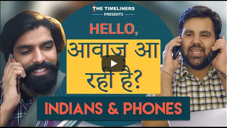 Hello Awaaz Aa Rahi Hai Indians & Phones ft Sadak Chhap The Timeliners