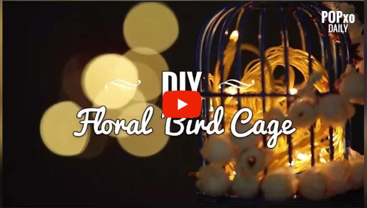 DIY Floral Bird Cage POPxo