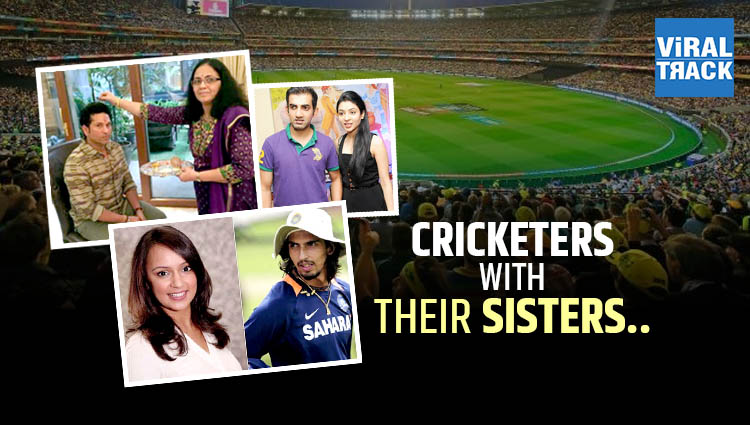 indian cricketers with their sisters