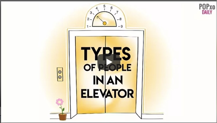 Types Of People In An Elevator POPxo