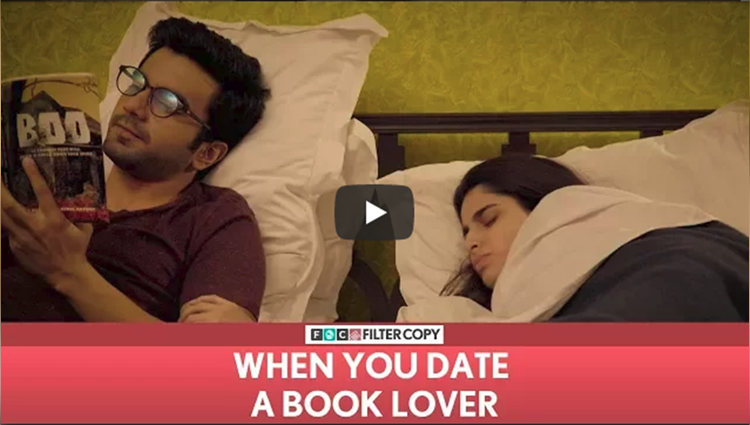 FilterCopy When You Date A Book Lover Ft Aisha Ahmed and Ayush Mehra