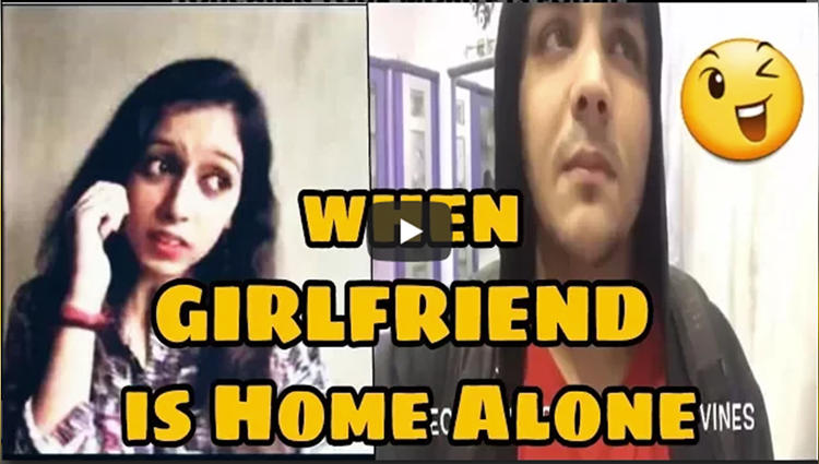 when GIRLFRIEND is Home Alone Ashish Chanchlani Vines