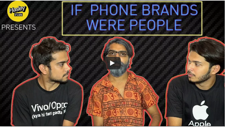 IF PHONE BRANDS WERE PEOPLE Hasley India
