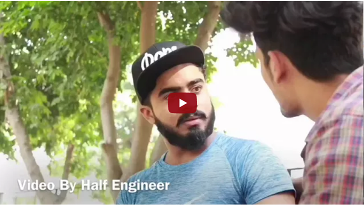 Video by half engineer and hunny sharma ENGINEER VS LOCAL MEN