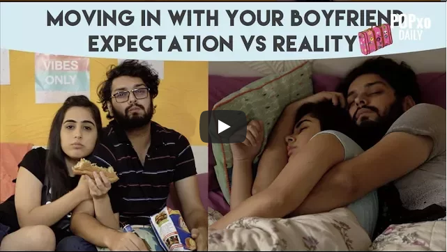 Moving In With Your Boyfriend Expectation VS Reality POPxo