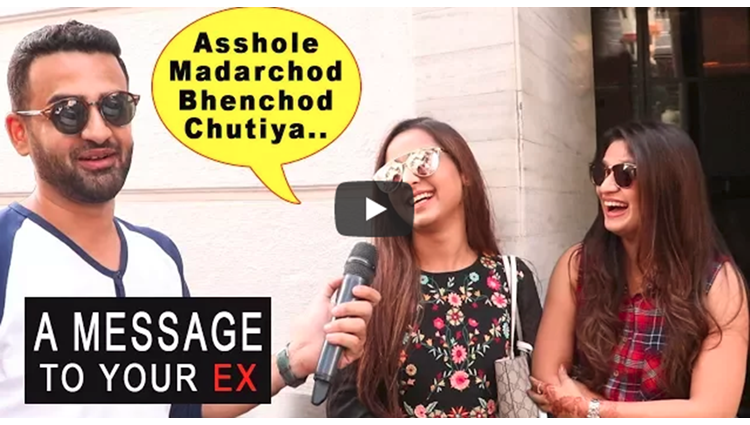 Message To Your Ex Boyfriend/Girlfriend Part 2 Baap Of Bakchod Sid