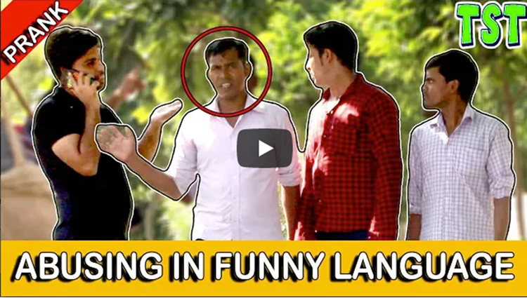 Abusing in Funny Language Prank TST