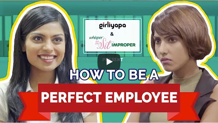 Girliyapa How To Be A Perfect Employee