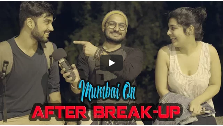 Ideas for getting over a Breakup Reason for Breakup Sanjay Vishwakarma thebakchod