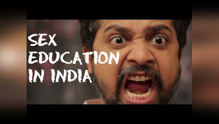 The Importance Of Sex Education In India- Watch This Video
