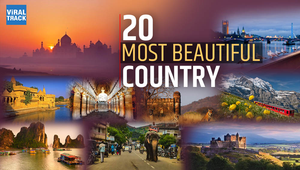 Worlds most beautiful Top 20 country