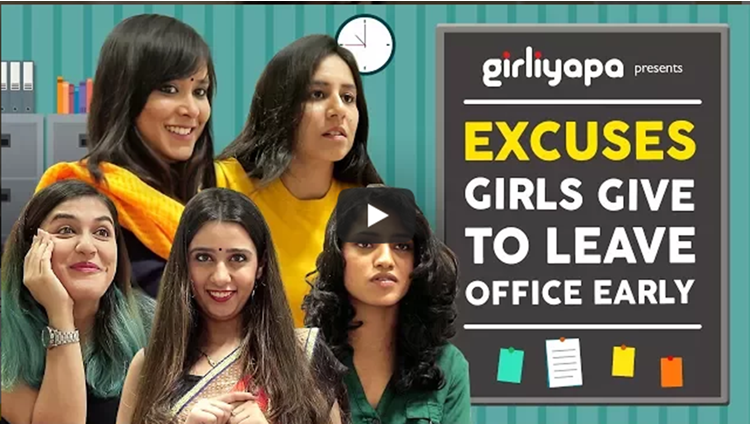 Girliyapa Excuses Girls Give To Leave Office Early