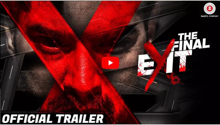 The Final Exit Official Trailer 2 | Kunaal Roy K, Ananya S, Scarlett W, Archana S & Reyhna M
